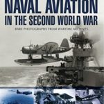[PDF] [EPUB] Naval Aviation in the Second World War (Images of War) Download