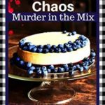 [PDF] [EPUB] New York Cheesecake Chaos (Murder in the Mix, #8) Download