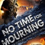 [PDF] [EPUB] No Time for Mourning (The Borrowed World #4) Download