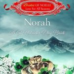 [PDF] [EPUB] Norah: A St. Patrick's Day Bride (Brides of Noelle: Love For All Seasons, #3) Download