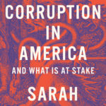 [PDF] [EPUB] On Corruption in America: And What Is at Stake Download