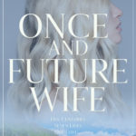 [PDF] [EPUB] Once And Future Wife Download