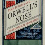 [PDF] [EPUB] Orwell's Nose: A Pathological Biography Download