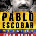 [PDF] [EPUB] Pablo Escobar: My Father Download