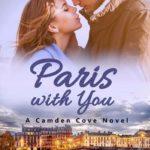 [PDF] [EPUB] Paris with You (Camden Cove #4) Download