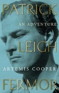 [PDF] [EPUB] Patrick Leigh Fermor: An Adventure Download by Artemis Cooper