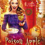 [PDF] [EPUB] Poison Apple Crisp (Murder in the Mix #25) Download