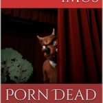 [PDF] [EPUB] Porn Dead: Whatever Happened to Bambi Woods? Download