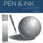 [PDF] [EPUB] Portfolio: Beginning Pen and Ink: Tips and techniques for learning to draw in pen and ink Download
