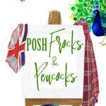 [PDF] [EPUB] Posh Frocks and Peacocks Download