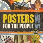 [PDF] [EPUB] Posters for the People: Art of the WPA Download
