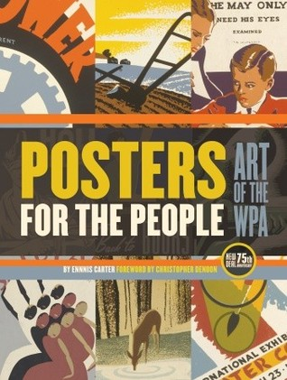 [PDF] [EPUB] Posters for the People: Art of the WPA Download by Ennis Carter