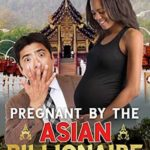 [PDF] [EPUB] Pregnant By The Asian Billionaire Bachelor Download