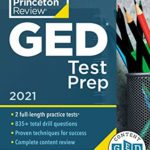 [PDF] [EPUB] Princeton Review GED Test Prep, 2021: Practice Tests + Review and Techniques + Online Features (College Test Preparation) Download