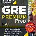 [PDF] [EPUB] Princeton Review GRE Premium Prep, 2021: 6 Practice Tests + Review and Techniques + Online Tools (Graduate School Test Preparation) Download
