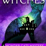[PDF] [EPUB] Purr-suasive Witches (A Wonder Cats Mystery Book 11) Download