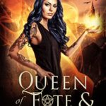 [PDF] [EPUB] Queen of Fate and Fire (Rogue Ethereal Book 6) Download