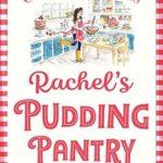 [PDF] [EPUB] Rachel's Pudding Pantry Download