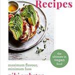[PDF] [EPUB] Rebel Recipes: Maximum flavour, minimum fuss: the ultimate in vegan food Download