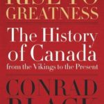 [PDF] [EPUB] Rise to Greatness: The History of Canada From the Vikings to the Present Download