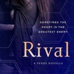 [PDF] [EPUB] Rival: A Feuds Novella (The Feuds, #0.5) Download