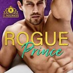 [PDF] [EPUB] Rogue Prince (The Rourkes, Book 7) Download