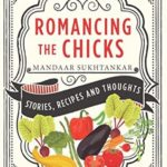 [PDF] [EPUB] Romancing the Chicks: Stories, Recipes and Thoughts Download