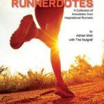 [PDF] [EPUB] Runnerdotes: A Collection of Anecdotes from Inspirational Runners: A Collection of Anecdotes from Inspirational Runners Download