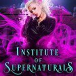 [PDF] [EPUB] Savage Collects (Institute of Supernaturals, #2) Download