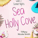 [PDF] [EPUB] Sea Holly Cove: Week 2: Summer Nights Download