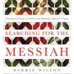 [PDF] [EPUB] Searching for the Messiah: Unlocking the  Psalms of Solomon  and Humanity's Quest for a Savior Download