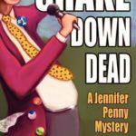 [PDF] [EPUB] Shake Down Dead Download