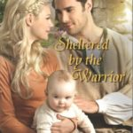 [PDF] [EPUB] Sheltered by the Warrior Download