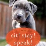 [PDF] [EPUB] Sit! Stay! Speak! Download