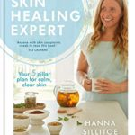 [PDF] [EPUB] Skin Healing Expert: Your 5 pillar plan for calm, clear skin Download