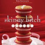 [PDF] [EPUB] Skinny Bitch Bakery Download