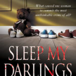[PDF] [EPUB] Sleep My Darlings: The True Story of a Mother Who Killed Her Children in Cold Blood Download