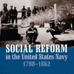 [PDF] [EPUB] Social Reform in the United States Navy, 1798-1862 Download