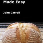 [PDF] [EPUB] Sourdough Bread Made Easy Download