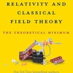 [PDF] [EPUB] Special Relativity and Classical Field Theory: The Theoretical Minimum Download