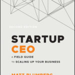[PDF] [EPUB] Startup CEO + Website: A Field Guide to Scaling Up Your Business Download