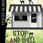 [PDF] [EPUB] Stop and Spell the Roses (Private Eye Witch Cozy Mystery #5) Download