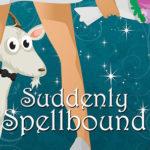 [PDF] [EPUB] Suddenly Spellbound (Ivie McKie, #2) Download