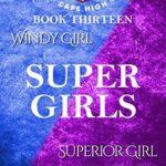 [PDF] [EPUB] Super Girls (Cape High, #13) Download