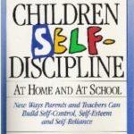 [PDF] [EPUB] Teaching Children Self-Discipline at Home and at School Download