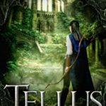 [PDF] [EPUB] Tellus (Thanatos Trilogy #2) Download
