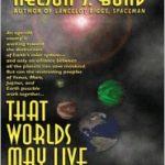 [PDF] [EPUB] That Worlds May Live Download