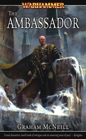 [PDF] [EPUB] The Ambassador (The Ambassador Chronicles #1) Download by Graham McNeill