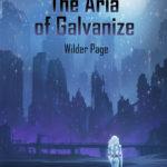 [PDF] [EPUB] The Aria of Galvanize Download