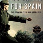 [PDF] [EPUB] The Battle for Spain: The Spanish Civil War 1936-1939 Download
